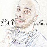 DJ Luiz Medeiros - Set Brazilian Zouk Music