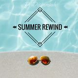 Summer Rewind (Top 40)
