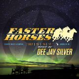 Faster Horses 2016 Mixed By Dee Jay Silver