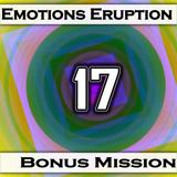 Emotions Eruption [Bonus Mission 17 'Hook']