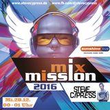 Steve Cypress @ Sunshine Live Mix Mission 2016