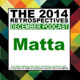 The 2014 Retrospectives // MATTA REVISION PODCAST (Tech)