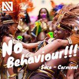 No Behaviour - SOCA - Carnival Mix