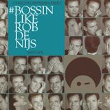 ChocoToff - #BossinLikeRobDeNijs Mixtape