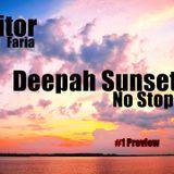 Vitor Faria - Deepah Sunset No Stop - Preview