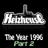 Heizhouse - The Year 1996 Part 2