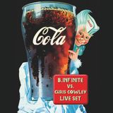 COLA-B.INFINITE VS. CHRIS COWLEY LIVE DJ SET