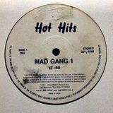 Hot Hits - (Side A) Mad Gang 1