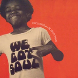 We Got Soul By Roosticman - Vol 2 - Nu Soul#Afrobeat#Disco Funk