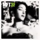 MFT3F Vol. 3
