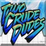 Two Crude Dudes - Episode #12 - Top Shelf Horror