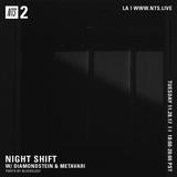 Night Shift w/ Diamondstein & Metavari - 28th November 2017