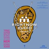 RIGHTNOW AUDIO EP.7