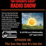 My Favourite Sings - Episode 38 - The Sun Has Got It's Hat On - Radio Warwickshire - 24th April 2019