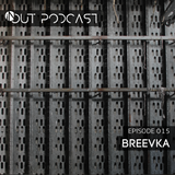 IN/OUT Podcast 015 - Breevka