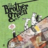 Dawntown 02 - The Brother Green (22/01/2013)