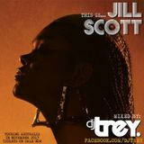 SOUL OF SYDNEY #108: 'This is.. Jill Scott' By DJ Trey (Australian Tour Tribute Mix)