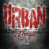 Dj Bob - Urban Thrill (August 2015)