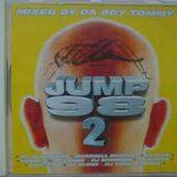 Jump 98 Vol. 2 - Mixed By Da Boy Tommy