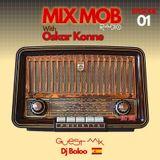 Mix Mob Radio Episode1 (Guest Mix Dj Baloo, Spain)