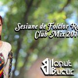 Ionut Bucur - Sesiune de Folclor Romanesc (Club Mix 2018)