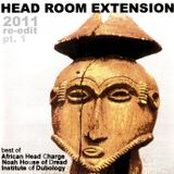 African Head Charge: Head Room Extension pt.1