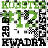 KOBSTER KWADRACAST # 12