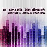 Arsenti Tchouprina guestmix on CHE&iVAN radioshow  - Radio Aplus.fm