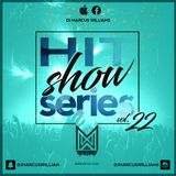 The HitShow Series Vol. 22 (Urban & Mainstream) - Various Artists Mixed by Marcus Williams
