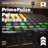 PrimePulse - Pulsar - The Cloudcast - Episode 2 --- FREE DOWNLOAD ---