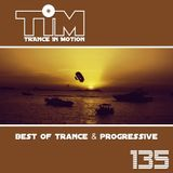 Trance In Motion 135
