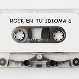 Rock en tu Idioma Mix Vol 6