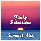 Funky Baléarique Summer Mix