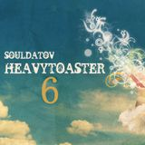 "HeavyToaster #6: ""Bright Beats and Raw Soul"" by Souldatov"