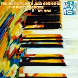 The Music Room's Jazz Series 30 (The Piano Sessions) - By: DOC (05.28.12)