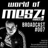 World Of Meszi - Episode #007 (2013.03.18)