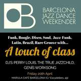 A TOUCH OF CLASS @ BARCELONA JAZZ DANCE WEEKENDER 2018 - PROMO MIX!