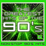 GREATEST HITS OF THE 90'S: 6