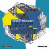 Italians Meet Dubstep Vol II - Exclusive Mix for Bass Island by Mother Inc (16.05.2013)