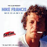 Mike Francis - Megamix