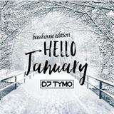 HELLO JANUARY 2018 (basshouse edition)
