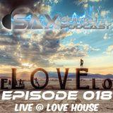 DJ Sax (Official) Podcast: Episode 018 - Live @ Love House, Denver, CO