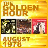 GOLDEN HOUR : AUGUST 1978