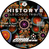 HISTORY 2 Special Live session Old School Tribute by jhongutierrez