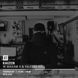 Kaizen w/ Madam X & Yaleesa Hall  - 11th October 2018