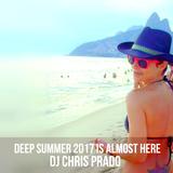 DEEP SUMMER ALMOST IN BRAZIL OPA LA VEM O VERAO BY DJ CHRIS PRADO