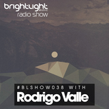#038 BrightLight Music Radio Show with Rodrigo Valle