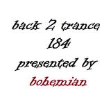 Back 2 Trance 184