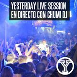YESTERDAY 1ª EDICIÓN EN DIRECTO CON CHUMI DJ