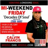 Calvin Francis 'Decades of Soul' / Fri 7pm - 9pm /  04-05-2018